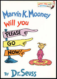 Book: Marvin K. Mooney Will You Please Go Now!