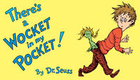 Book: There's a Wocket in My Pocket